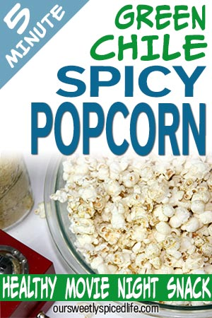 bowl of green chile spicy popcorn with nutritional yeast