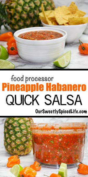bowl of pineapple habanero salsa with tortilla chips in the background and a food processor full of pineapple habanero salsa with a pineapple next to it