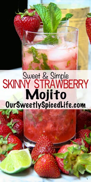 sweet and simple skinny strawberry mojito
