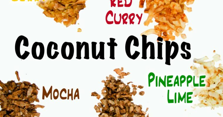 Coconut Chips 5 Ways: Quick, Easy, Healthy Snacks