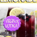 virgin or vodka blueberry lavender lemonade with fresh lemons and blueberries