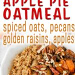 healthy stovetop apple pie oatmeal with spiced oats, pecans, golden raisins and apples